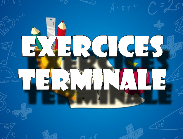 exercices maths terminale